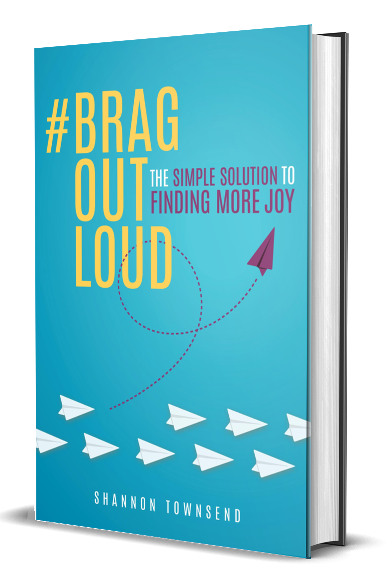 """Image of Book Cover titled, """"BragOutLoud: the simple solution to finding more joy"""""""
